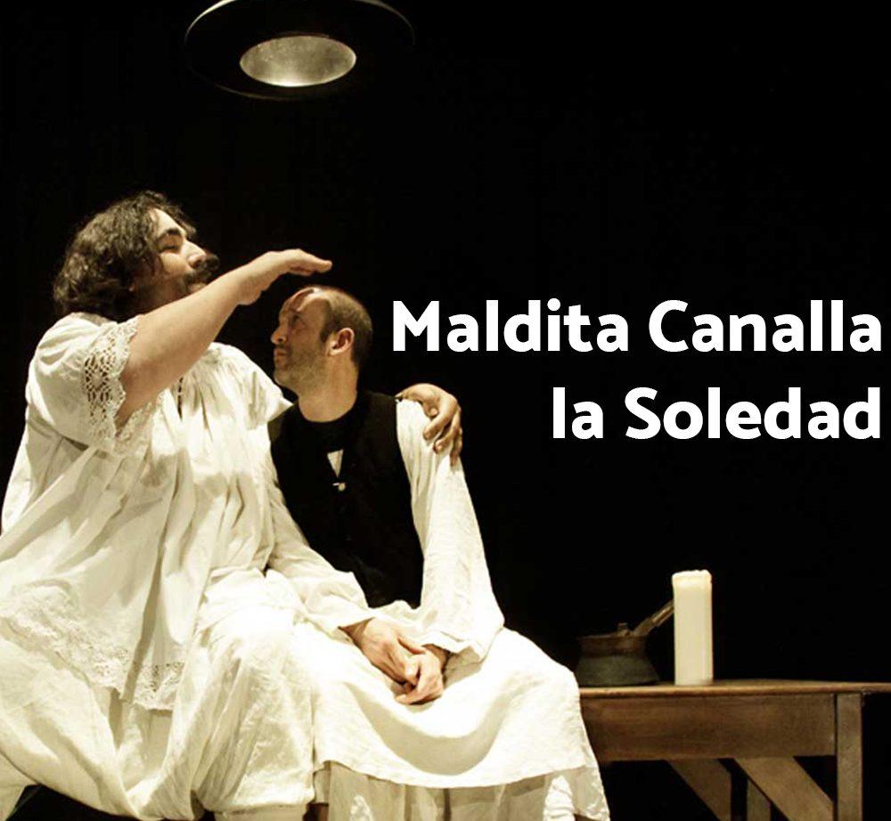 Maldita Canalla la Soledad
