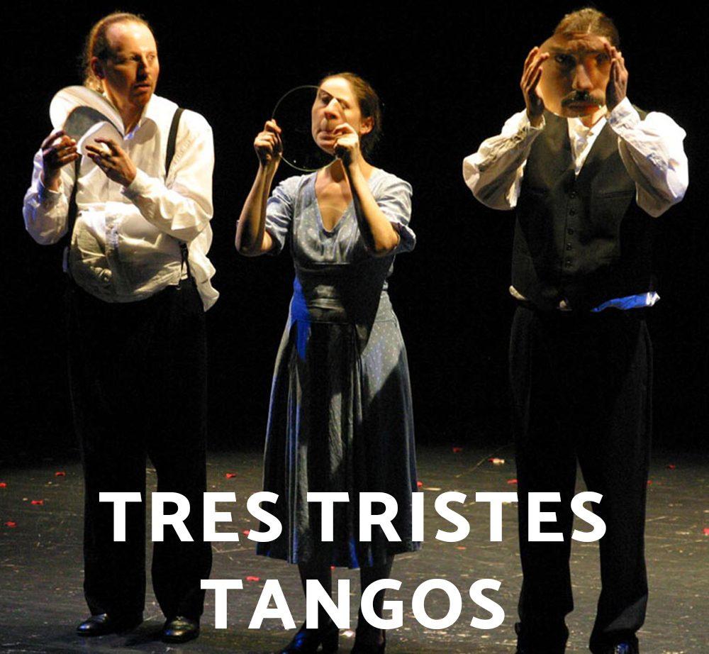Tres Tristes Tangos